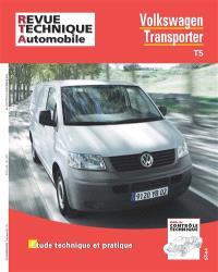 Revue technique automobile, hors série. n° 17, Volkswagen Transporter T5 : étude technique et pratique
