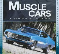 Muscle cars : les sportives de l'oncle Sam