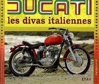 Ducati : les divas italiennes