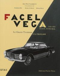Facel Véga, 1939-1964 : l'aventure industrielle des forges et ateliers de constructions d'Eure-et-Loir