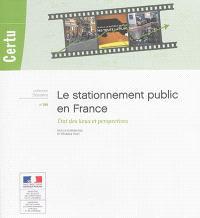 Le stationnement public en France : état des lieux et perspectives