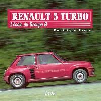 R5 turbo : l'école du groupe B
