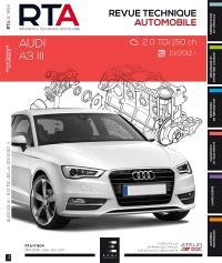 Revue technique automobile. n° 804, Audi A3 III : 2.0 TDi 150 ch : 10-2012