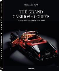 Mercedes-Benz : the grand cabrios & coupés