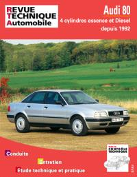 Revue technique automobile. n° 556.2, Audi 80 4 cylindres essence et diesel (92-94)