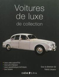 Voitures de luxe de collection