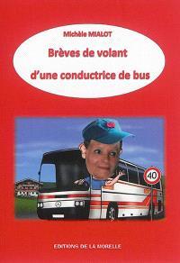 Brèves de volant d'une conductrice de bus