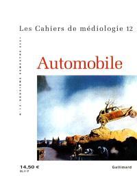 Cahiers de médiologie (Les). n° 12, Automobile