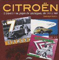 Citroën à travers 1.000 pages de catalogues, de 1919 à 1969