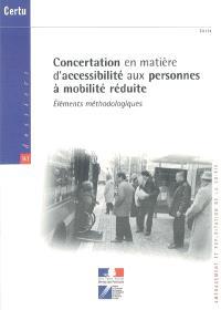 Concertation en matière d'accessibilité aux personnes à mobilité réduite : éléments méthodologiques