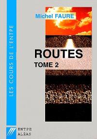 Cours de routes. Volume 2