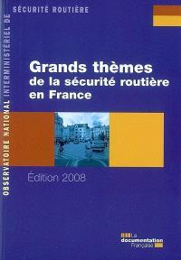 Grands thèmes de la sécurité routière en France
