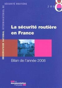 La sécurité routière en France : bilan de l'année 2008