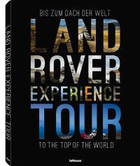 Land Rover experience tour : bis zum Dach der Welt = Land Rover experience tour : to the top of the world