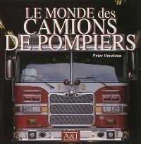 Le monde des camions de pompiers