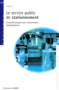Le service public de stationnement : caractéristiques des conventions d'exploitation