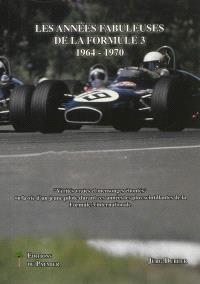 Les années fabuleuses de la Formule 3 : 1964-1970