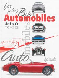 Les plus belles automobiles du XXe siècle, 1908-1999. Volume 3, De I à O