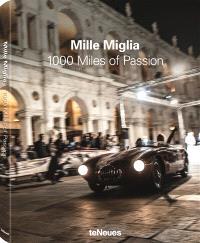 Mille miglia : 1.000 miles of passion