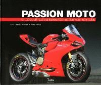 Passion moto : un siècle d'histoire à travers 50 modèles incontournables