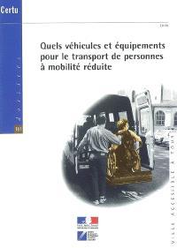 Quels véhicules et équipements pour le transport de personnes à mobilité réduite ?