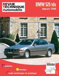 Revue technique automobile. n° 594.2, BMW 525 TDS depuis 1996