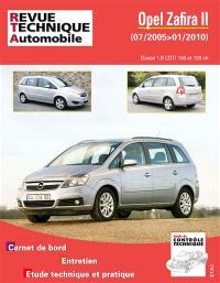Revue technique automobile. n° B758, Opel Zafira II : phase 1 et 2, 1.9 CDTI