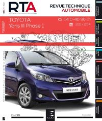 Revue technique automobile. n° 802, Toyota Yaris III phase 1 : 1.4 D-4D 90 ch, 2011-2014