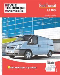 Revue technique automobile, hors série. n° 21, Ford Transit 2,2 TDCi : étude technique et pratique