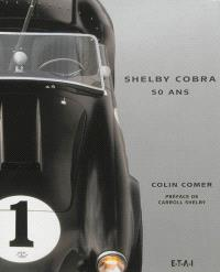 Shelby Cobra, 50 ans