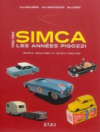 Simca, les années Pigozzi : jouets, miniatures et objets insolites : 1936-1964