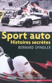 Sport auto : histoires secrètes