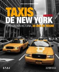 Taxis de New York : Ford Crown Victoria, 30 ans de règne
