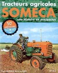 Tracteurs agricoles SOMECA : une histoire en prospectus