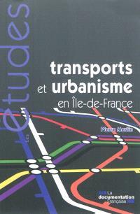 Transports et urbanisme en Ile-de-France