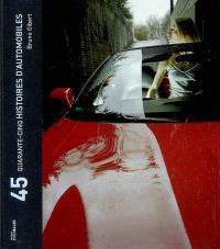 45 histoires d'automobiles
