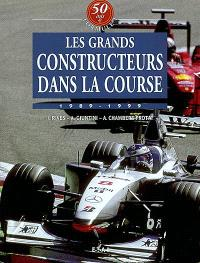 50 ans de formule 1. Volume 5, Les grands constructeurs dans la course : 1989-1999
