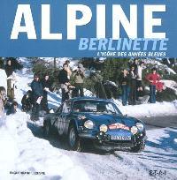 Alpine Berlinette : l'icône des années bleues