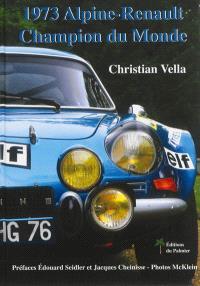 Alpine-Renault, champion du monde : 1973