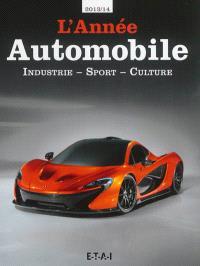 Année automobile (L') = Auto-Jahr = Automobile year. n° 61, Industrie, sport, culture : 2013-2014
