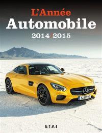 Année automobile (L') = Auto-Jahr = Automobile year. n° 62, L'année automobile 2014-2015