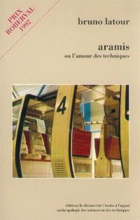Aramis ou l'Amour des techniques