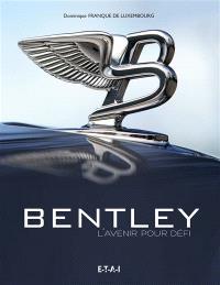 Bentley : l'avenir pour défi