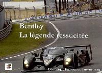 Bentley : la légende ressuscitée
