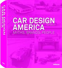 Car design America : myths, brands, people