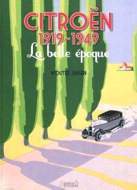 Citroën 1919-1949 : la belle époque