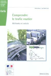 Comprendre le trafic routier : méthodes et calculs