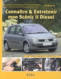 Connaître & entretenir mon Scénic II diesel