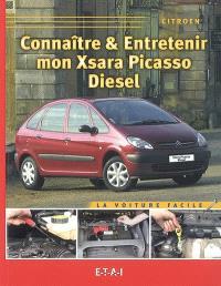 Connaître & entretenir mon Xsara Picasso diesel