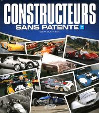 Constructeurs sans patente. Volume 2